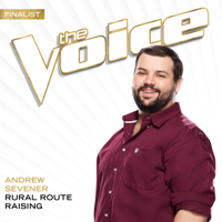 Andrew Sevener Rural Route Raising (The Voice Performance)