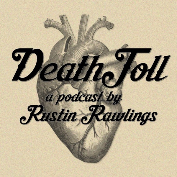 Death Toll Podcast