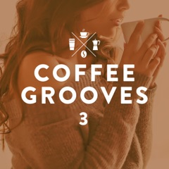 Coffee Grooves, Vol. 3 (The Sound to Go)