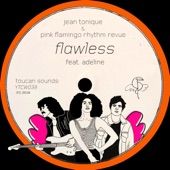Jean Tonique - Flawless (feat. Adeline)