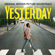 "Yesterday (From the Film ""Yesterday"") - Himesh Patel"