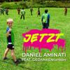 Daniel Aminati - Jetzt (feat. GEDANKENtanken) Grafik