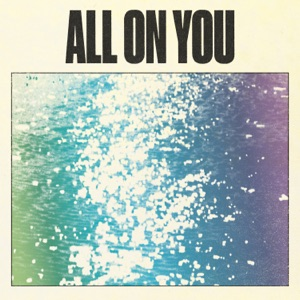 All On You - Single