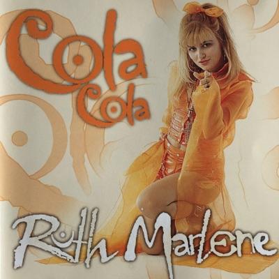 Cola Cola - Ruth Marlene