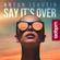 Say It's Over - Anton Ishutin