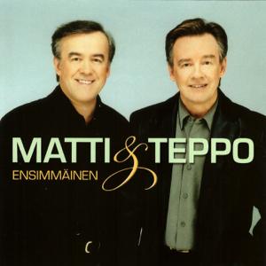 Matti ja Teppo - Ensimmäinen