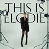 Elodie - This Is Elodie artwork