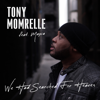 Tony Momrelle - We Had Searched for Heaven (feat. Maysa) artwork