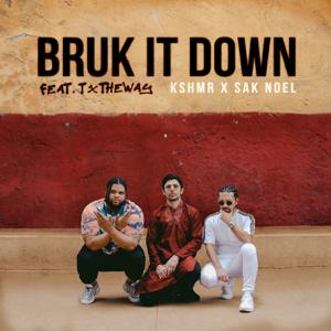 KSHMR & Sak Noel - Bruk It Down feat. TxTHEWAY