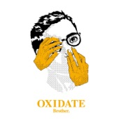 Brother. - Oxidate