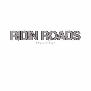 Dustin Johnson - Ridin Roads feat. Jon Lynch