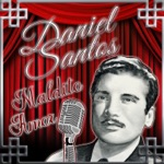 Daniel Santos - Maldito Amor