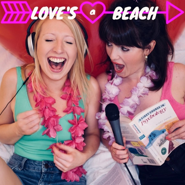 Love's a Beach: the psychology of Love Island - Podcast – Podtail