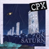 CPX - Slave on Saturn