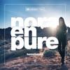 Nora En Pure - Epiphany