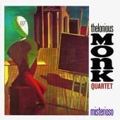 Thelonious Monk Quartet - In Walked Bud