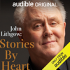 John Lithgow, Ring Lardner, P.G. Wodehouse & W. W. Jacobs - Stories by Heart (Original Recording)  artwork
