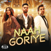 Naah Goriye From Bala - B. Praak, Harrdy Sandhu & Swasti Mehul mp3
