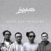 Lalahuta - Buat Apa Mencoba artwork