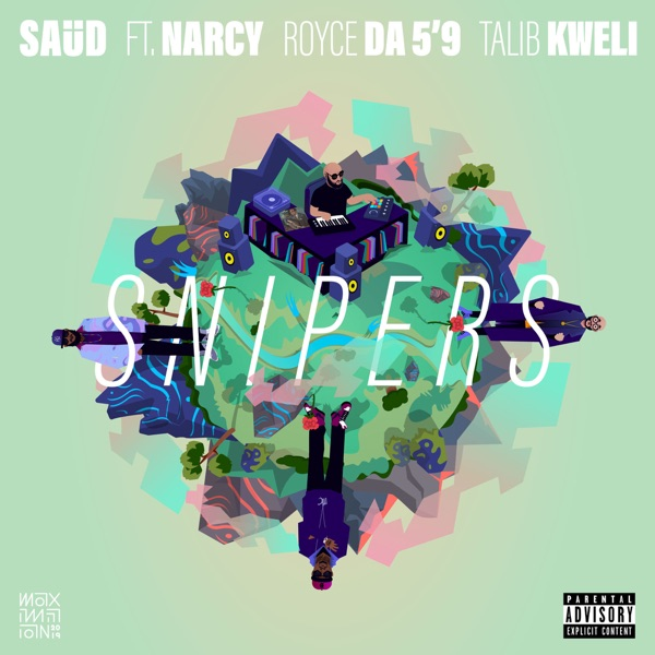 Snipers (feat. Narcy, Royce da 5'9