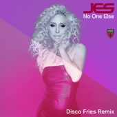 JES and Disco Fries - No One Else (Disco Fries Remix)