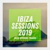 Ibiza Sessions 2019