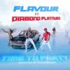 Time to Party (feat. Diamond Platnumz) - Flavour & Diamond Platnumz