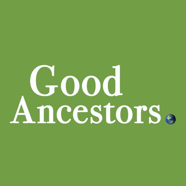 Good Ancestors