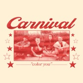 Carnival - Color You