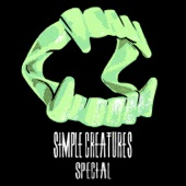 Simple Creatures - Special