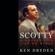 Ken Dryden - Scotty: A Hockey Life Like No Other (Unabridged)