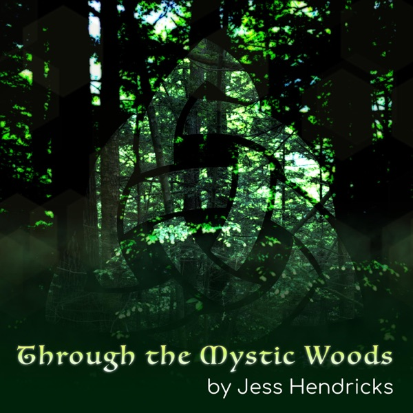 Album Cover for Through the Mystic Woods - Single