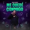 Omar Koonze - Me Quede Conmigo