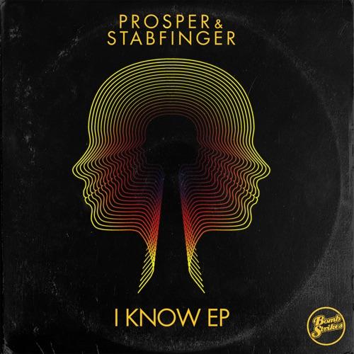 Prosper & Stabfinger - I Know EP Image
