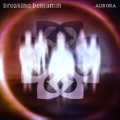 Breaking Benjamin - Dear Agony - Aurora Version