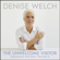 Denise Welch - The Unwelcome Visitor