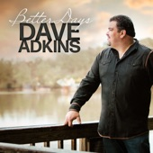 Dave Adkins - I'm Gonna Ride