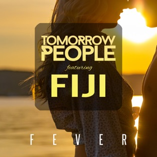 Tomorrow People – Fever (feat. Fiji) – Single [iTunes Plus AAC M4A]