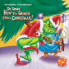Thurl Ravenscroft & Boris Karloff - You're a Mean One, Mr. Grinch