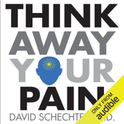 Think Away Your Pain (Unabridged)