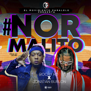 Rochy RD & Jonatan Burlon - Normalito (Remix)