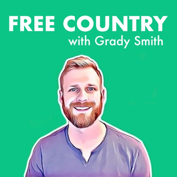 Free Country with Grady Smith