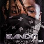 songs like Bandit