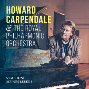 Howard Carpendale & Royal Philharmonic Orchestra - Symphonie meines Lebens