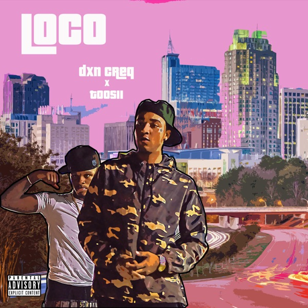 Loco (feat. Toosii) - Single