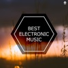 Best Electronic Music