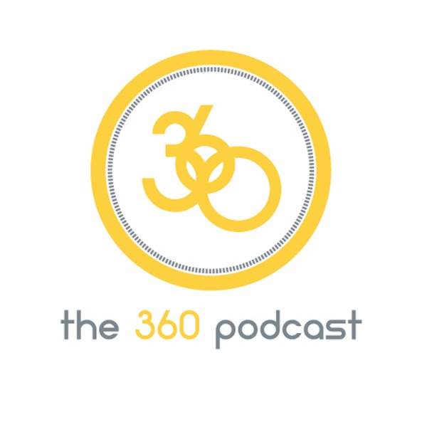 The 360 Podcast - An all-around look at student-centered