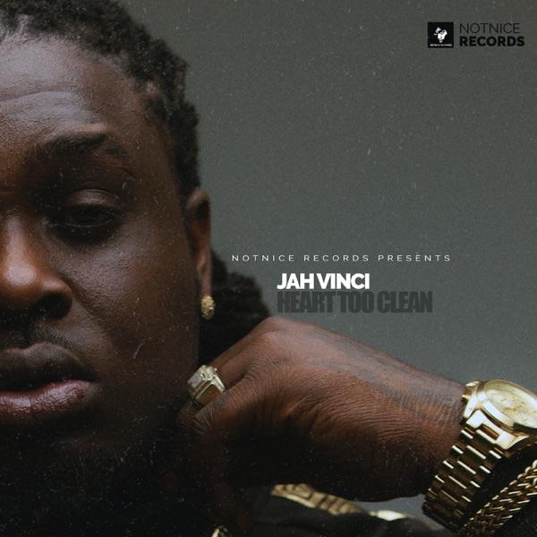 Jah Vinci - Heart Too Clean