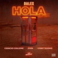 Descargar Hola (feat. Juhn & Dímelo Flow) [Remix] - Dalex, Lenny Tavárez & Chencho Corleone MP3