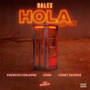 Hola (Remix) [feat. Juhn & Dímelo Flow] - Single